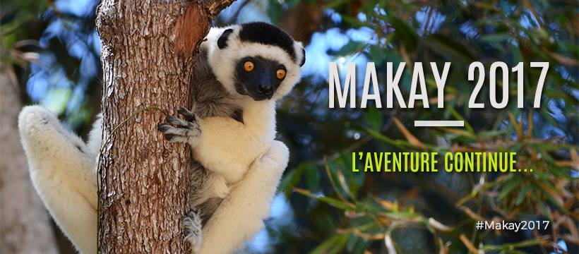 Makay 2017 - l'aventure continue